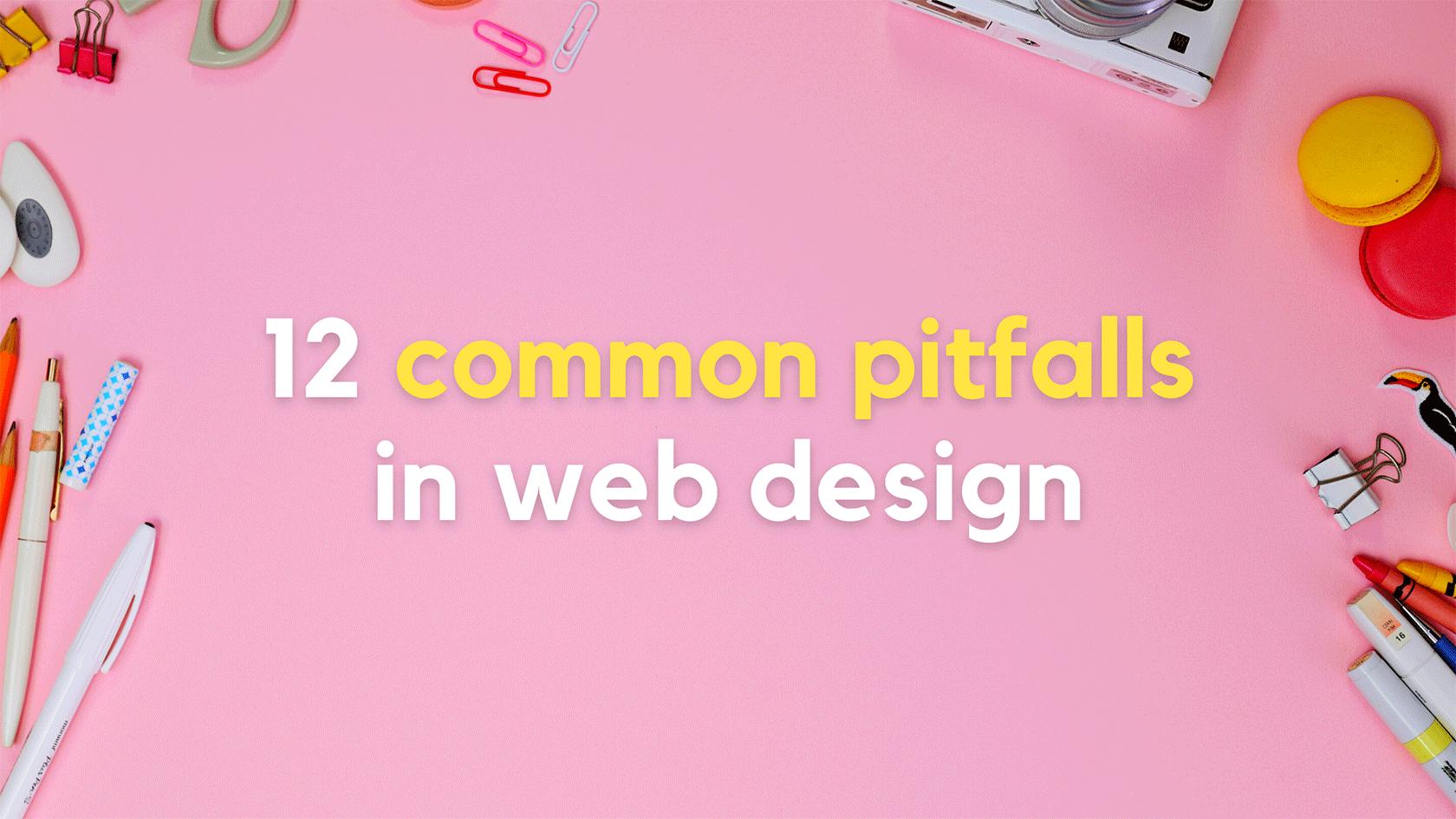 Pitfalls in Web Design
